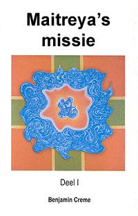 Maitreya's missie I